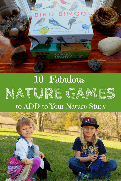 10 Fabulous Nature Games to Add to Your Nature Study